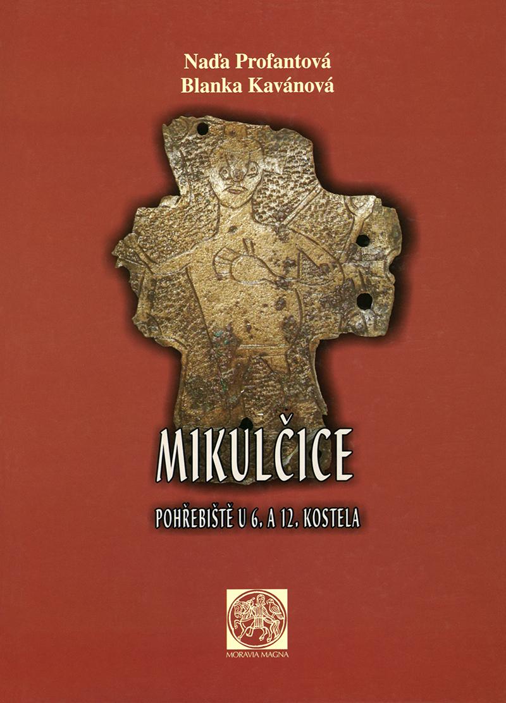 Mikulčice – pohřebiště u  6. a 12. kostela