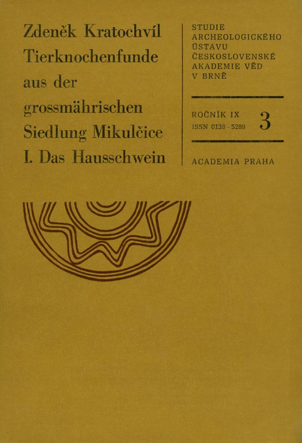 Tierknochenfunde aus der grossmährischen Seidlung Mikulčice I. Das Hausschwein
