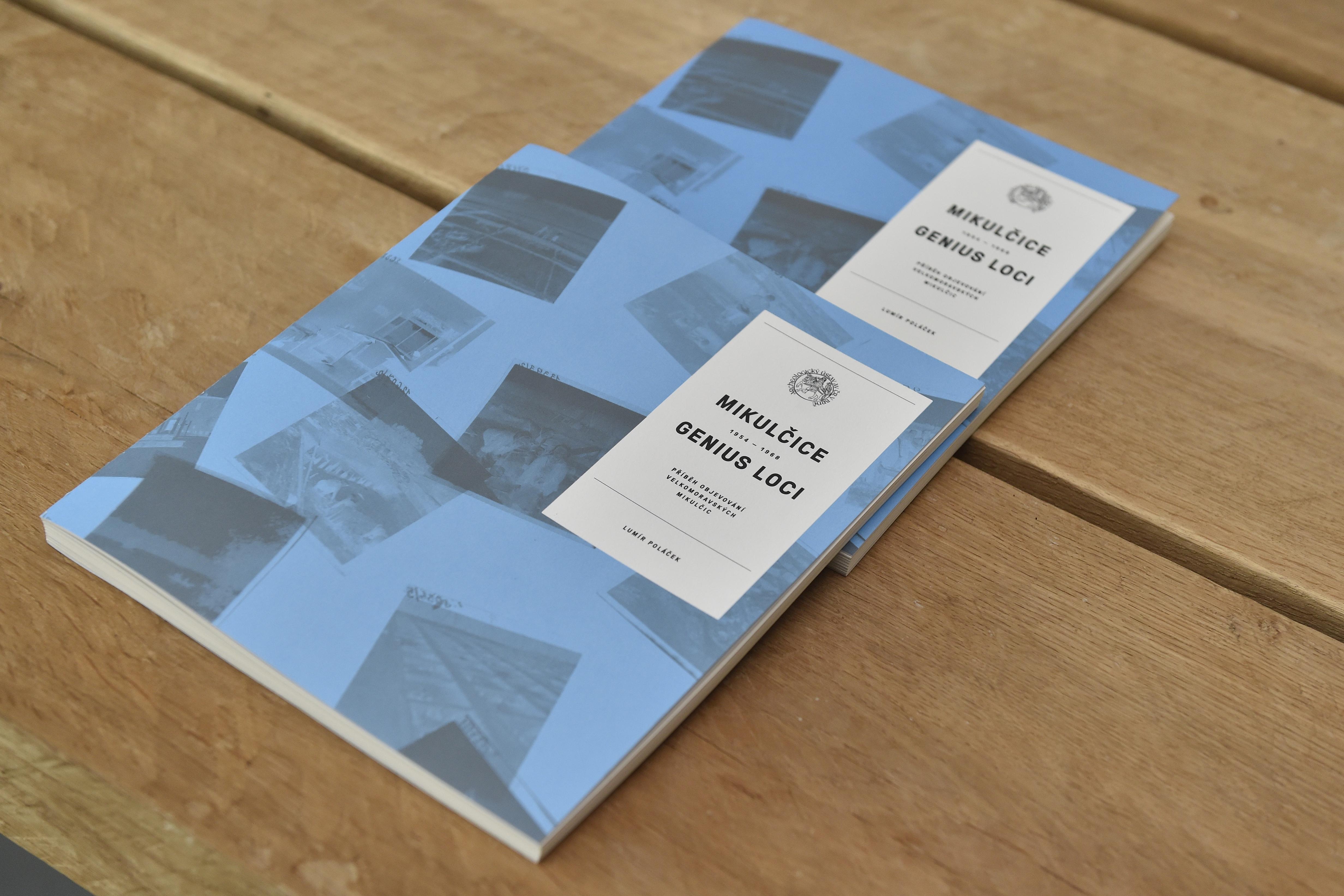 Mikulčice – genius loci. Příběh objevování velkomoravských Mikulčic 1954–1968